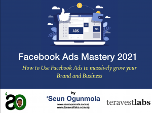 Facebook Ads Mastery 2021