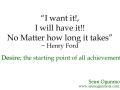 Desire the starting point of all achievements
